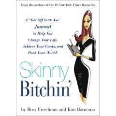 Skinny Bitchin