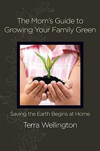 moms guide to growing your family green