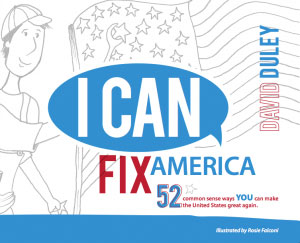 "bookcover of ""i can fix america"" by dave duley"