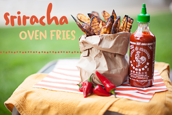 sriracha oven  fries text