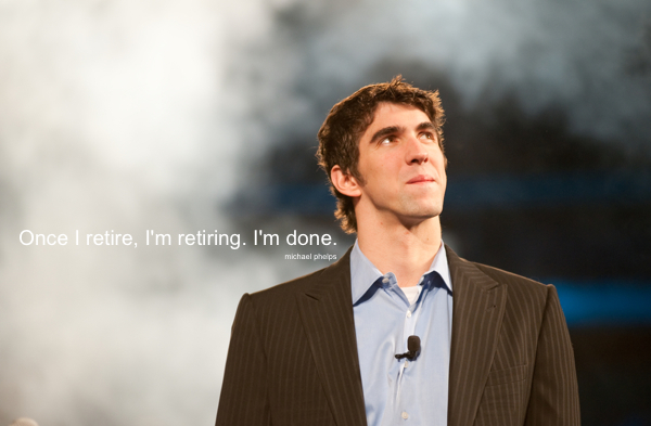 Phelps Retire Quote