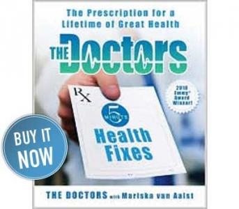 The Doctors 5 Minute Health Fixes