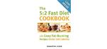 The 5-2 Fast Diet Cookbook
