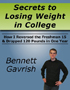 Secrets to Losing Weight  in College