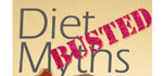 Diet Myths Busted