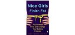 Nice Girls Finish Fat