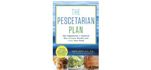 The Pescetarian Plan: The Vegetarian and Seafood Way to Lose Weight and Love Your Food