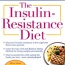 The Insulin Resistance Diet