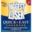 Biggest Loser Quick & Easy Cookbook