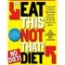 Eat This Not That Diet