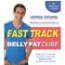 Fast Track to the Belly Fat Cure
