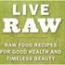 Live Raw