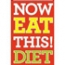 Now Eat This Diet