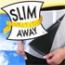 Slim Away