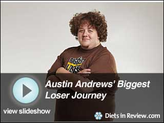 View Austin Andrews' Biggest Loser 11 Journey Slideshow