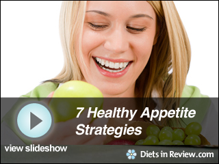 View Healthy Appetite Strategies Slideshow