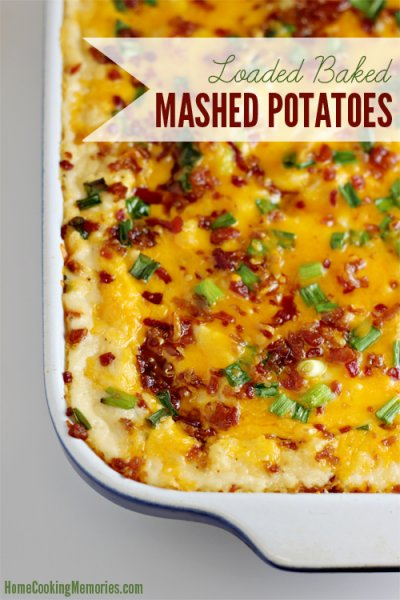 Mashed Potatoes, Loaded Baked